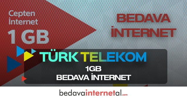 Türk Telekom 1GB Bedava internet