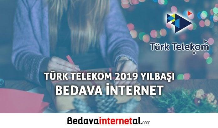 Türk Telekom 2019 yeni yıl bedava internet