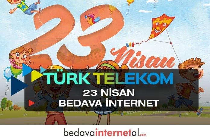 Türk Telekom 23 Nisan internet