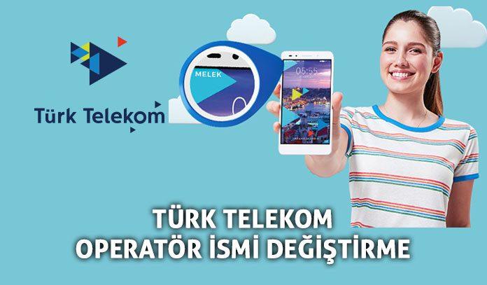 Türk Telekom operatör adı nasıl değiştirilir