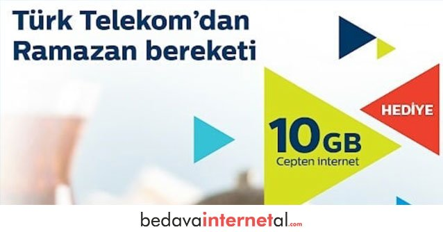 Türk Telekom 10 GB bedava internet
