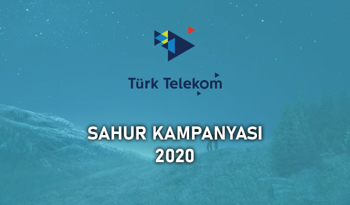 türk telekom sahur bedava internet 2020
