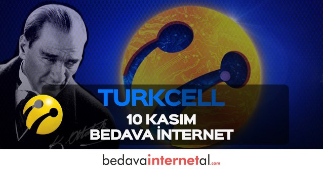 Turkcell 10 Kasım Bedava internet