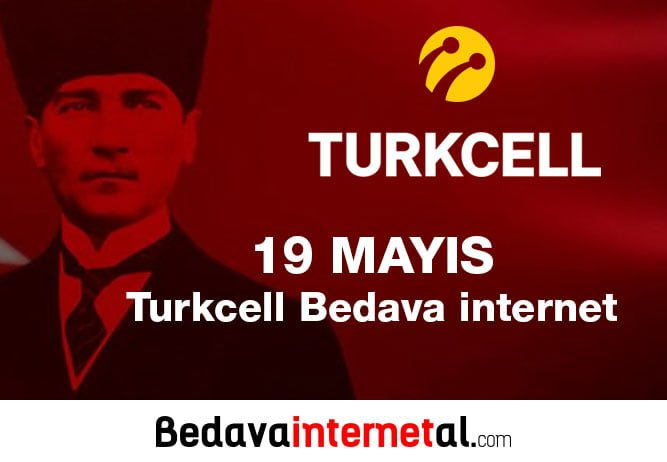 19 Mayıs Turkcell Bedava internet