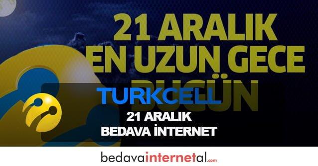 Turkcell 21 Aralık Bedava internet