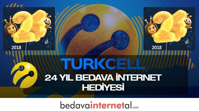 Turkcell 24 Yıl Bedava internet