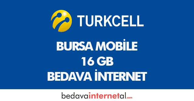 Turkcell Bursa Mobile 16 GB Bedava internet