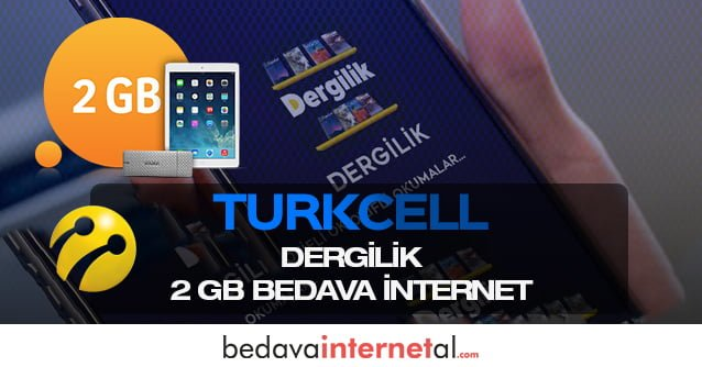 Turkcell Dergilik 2 GB Bedava internet Paketi