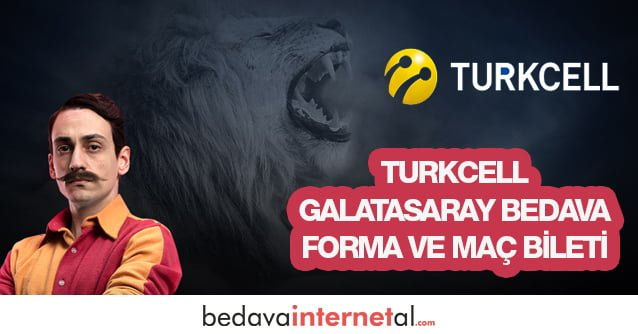 Turkcell Galatasaray Bedava Forma ve Maç Bileti